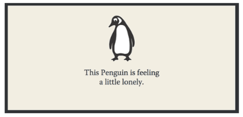 This penguin is feeling a little lonely
